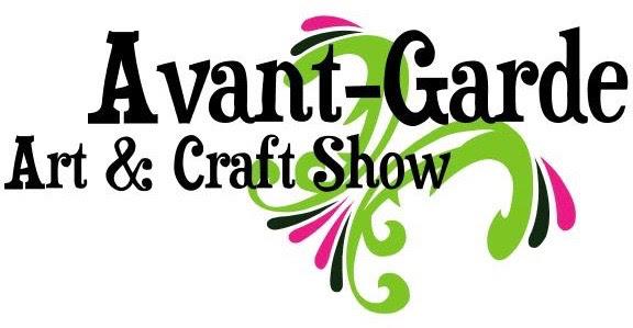 Avant-Garde Art  & Craft Show